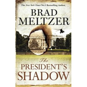 The Presidents Shadow
