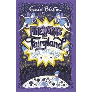 Fireworks In Fairyland Other Stories