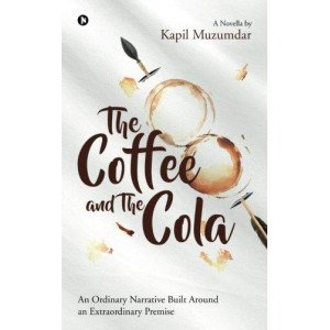 The Coffee and The Cola: An Ordinary Narrative Built Around an Extraordinary Premise