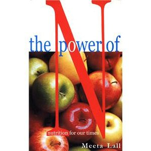 The Power of N: Nutrition for Our Times