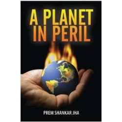 A Planet in Peril