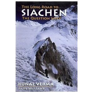 Long Road to Siachen the Question Why