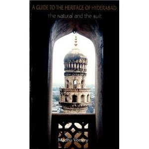A Guide to the Heritage of Hyderabad