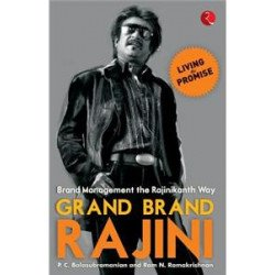 Grand Brand Rajini: Brand Management the Rajinikanth Way