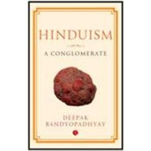Hinduism: A Conglomerate