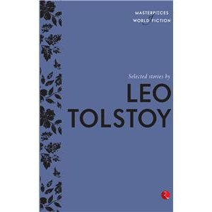 Selected Stories by Leo Tolstoy