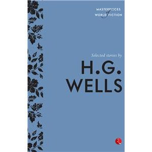 Selected Stories by H.G. Wells
