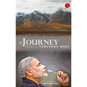 A Journey: Poems By Narendra Modi