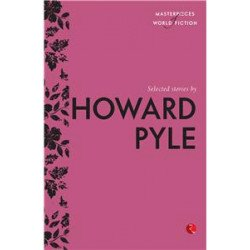 Selected Stories by Howard Pyle