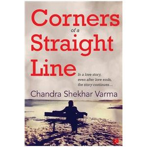Corners Of A Straight Line: In A Love Story, Even After Love Ends, The Story Continues…