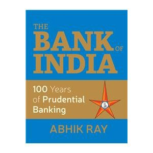 The Bank Of India : 100 Years Of Prudential Banking