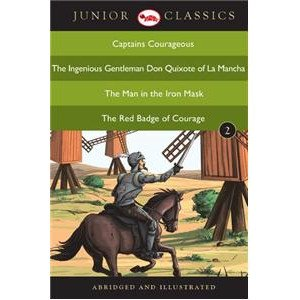 Junior Classic - Book-2 (Captains Courageous, The Ingenious Gentleman Don Quixote Of La Mancha, The Man In The Iron Mask, The Red Badge Of Courage)