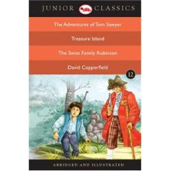 Junior Classic - Book-12 (The Adventures Of Tom Sawyer, Treasure Island, The Swiss Family Robinson, David Copperfiel)