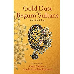 Gold Dust Of Begum Sultans
