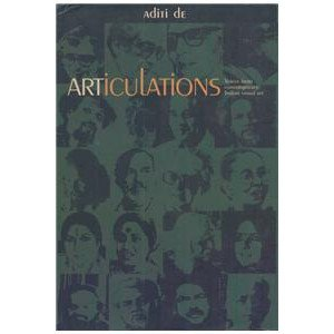 Articulations: Voices From Contemporary Indian Visual Art