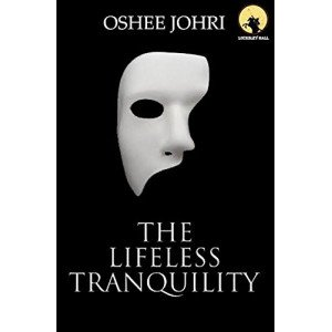 THE LIFELESS TRANQUILITY
