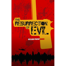The Resurrection of Evil
