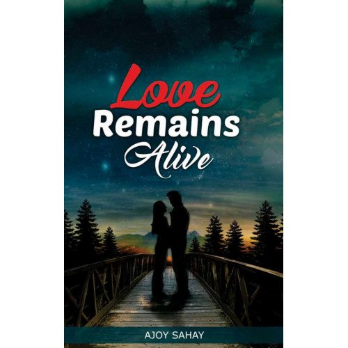 Love Remains Alive