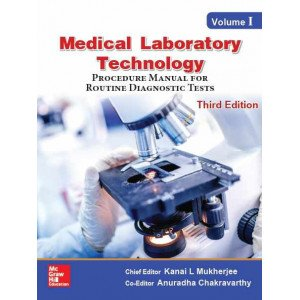 Medical Laboratory Technology - Volume I, Procedure Manual for Routine Diagnostic Tests