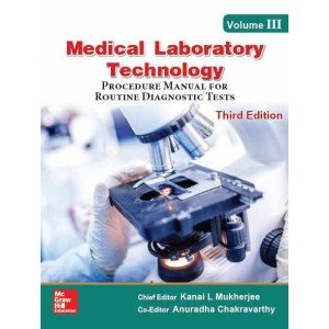 Medical Laboratory Technology - Volume III, Procedure Manual for Routine Diagnostic Tests