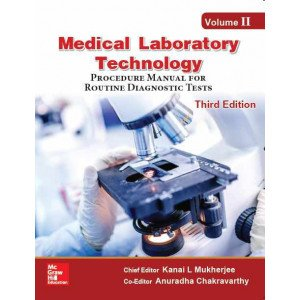 Medical Laboratory Technology - Volume II, Procedure Manual for Routine Diagnostic Tests
