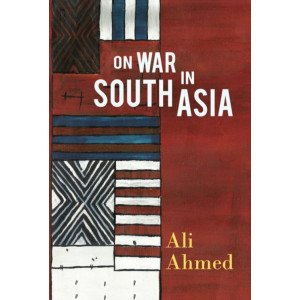 On War in South Asia