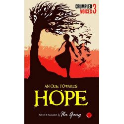 An Ode Towards Hope – Crumpled Voices 3