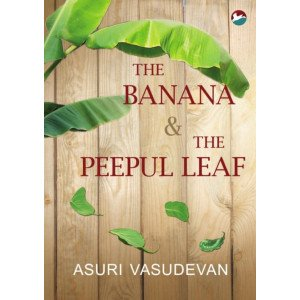 The Banana and the Peepal leaf