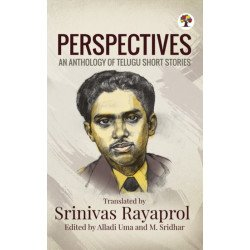 Perspectives- An Anthology of Telugu Short Stories