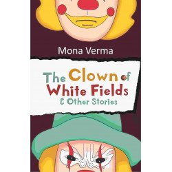 The Clown of White Fields & Other stories