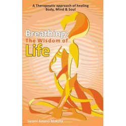 Breathing- The Wisdom of Life