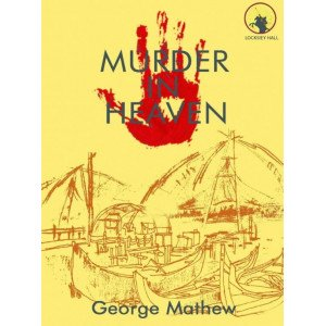 MURDER IN HEAVEN (GEORGE MATHEW)