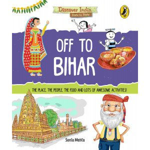 Discover India: Off to Bihar