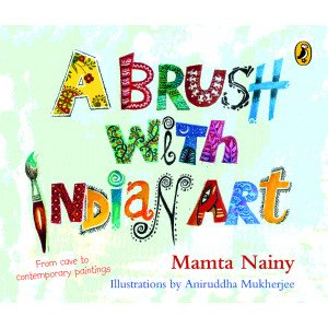 A Brush with Indian Art