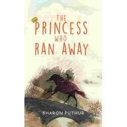The Princess Who Ran Away