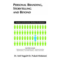 Personal Branding, Storytelling and Beyond