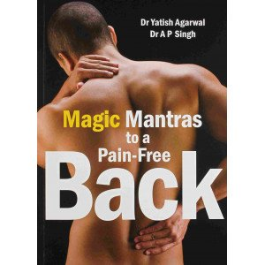 Magic Mantras to a Pain-Free Back