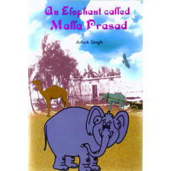 An Elephant Called Malla Prasad