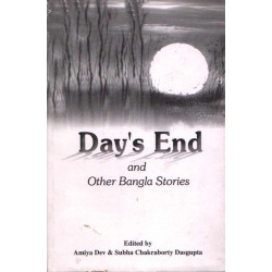 Day's End & Other Bangal Stories