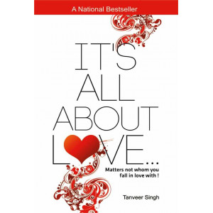 It\'s All About Love…