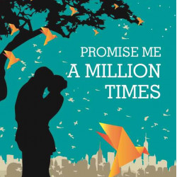 Combo - Promise Me a Million Times & At the Threshold of Love