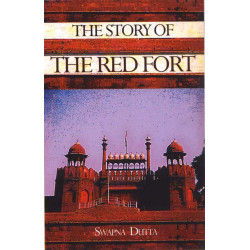 The Story of Red Fort