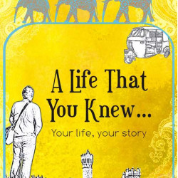 A Life That You Knew…