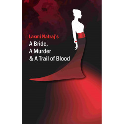 A Bride, A Murder and a trail of blood