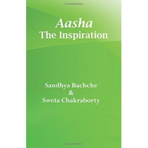 Aasha- The Inspiration