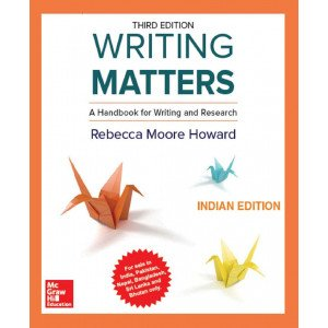 Writing Matters: A Handbook for Writing and Research, 3/e