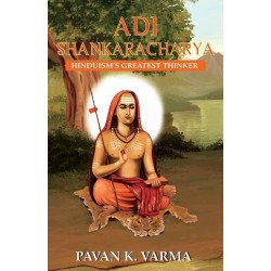 Adi Shankaracharya - Hinduism's Greatest Thinker