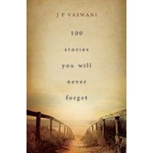 100 Stories You Will Never Forget