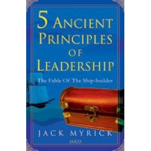 5 Ancient Principles Of Leadership