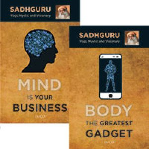 Book 1: Mind is your Business Book 2: Body the Greatest Gadget